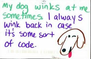 Winks, from postsecrets.com