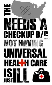 U.S. Healthcare Just iLL, by Sharee Taylor
